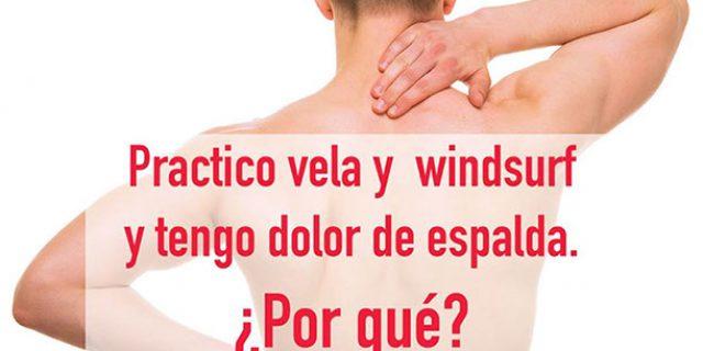 Práctica de vela y windsurf y el dolor de espalda
